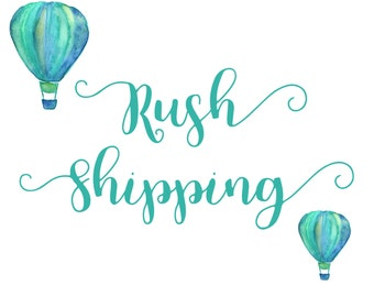 Rush Shipping Fee