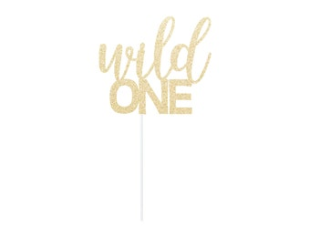 Wild One Cake Topper - Any Color - First Birthday - Wild One Party Decor