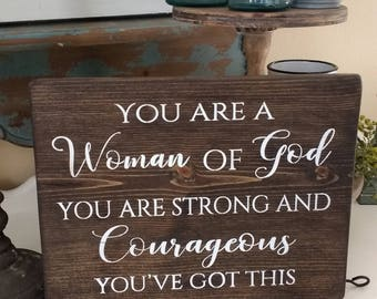 Inspirational Wood Sign,Rustic,Scripture Wall Art,Strong and Couragious,Woman Of God,Farmhouse Style,Farmhouse Sign,Farmhouse Decor