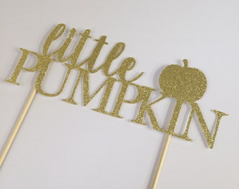 Little Pumpkin Cake Topper - Little Pumpkin First Birthday - Little Pumpkin Baby Shower - Little Pumpkin Birthday Party - Fall Birthday