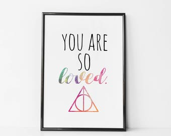 Harry Potter Nursery Print - You Are so Loved - Harry Potter Quote - Harry Potter Baby Wall Art - Harry Potter Nursery Quotes