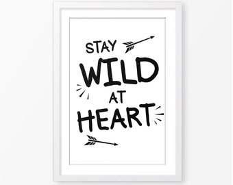Wild at heart instant download,kids quote,motivational quote,arrow,black and white,typography poster,baby wall art,nursery print,kids poster