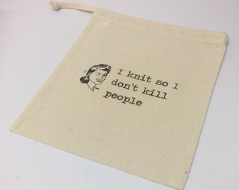 Natural Cotton Drawstring Tote Bag, Knitting Themed, Knitting Quote, WIP Project Printed Bag for Knitting