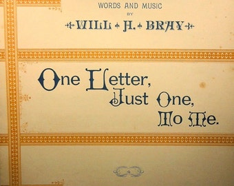 1886 One Letter, Just One, To Me Rare Vintage Sheet Music!