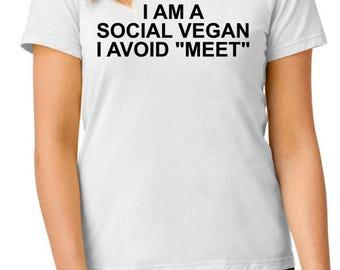 "I am a social vegan, I avoid ""meet"" t-shirt, funny t-shirt, nerdy t-shirt, TEEddictive"