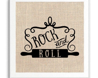 Rock and Roll, Rolling Pin Art, Kitchen Decor, Funny Kitchen Print, Rustic Home Decor
