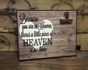 Because You Are In Heaven/ There's A Little Piece Of Heaven In Our Home, Memorial Gift, Remembrance Gift