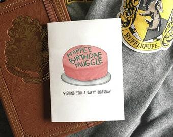 Harry Potter Card - Happy Birthday Muggle / Happee Birthdae Muggle Birthday Cake Card