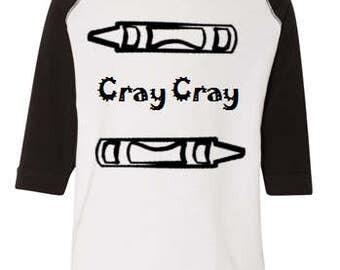 Cray Cray Toddler Shirt