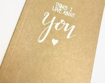 Things I love about you notebook, Valentine's gift, love, romance