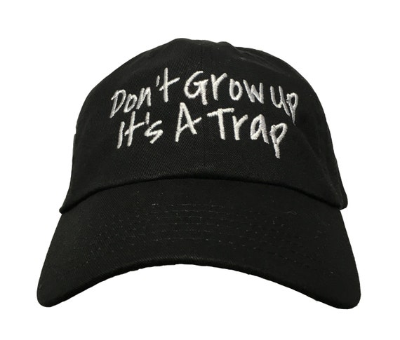 Don't Grow Up It's a Trap (Polo Style Ball Black with White Stitching)