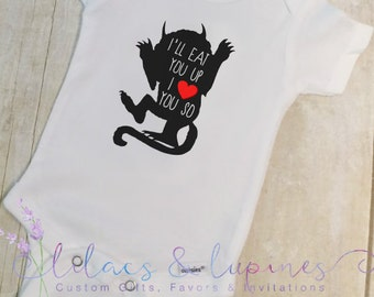 Where The Wild Things Are Bodysuit - I'll Eat You Up I love You So Bodysuit - Where The Wild Things Are - Where The Wild Things Are Gift