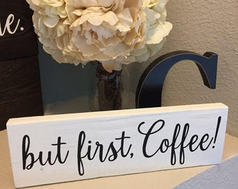 """Pallet Wood but first, coffee Sign - 3.5""""x11"""" - Coffee Bar Drinks Love Rustic Decor Farmhouse Style Fixer Upper Wooden (Item - BFC100)"""