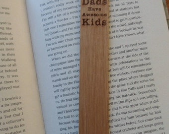 Awesome Dads Have Awesome Kids Oak Bookmark.