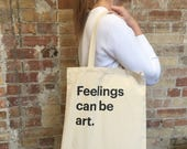 Tote canvas eco - Feelings can be art