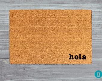 Hola Doormat, Hola Door Mat, Hola Welcome Mat, Hola, Hi Doormat, Hi Door Mat, Spanish Door Mat, Spanish Doormat, Spanish Welcome Mat, Hello