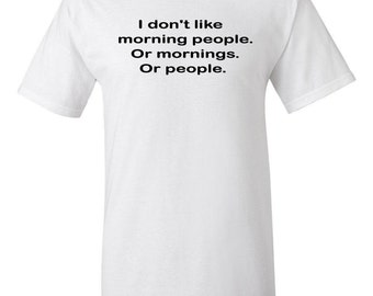 Morning People -  T shirt