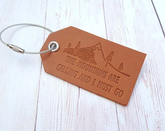 Leather Luggage Tag - The Mountain are Calling and I Must Go - Personalised Address Tag - Gifts for Men - Gifts for Travelers