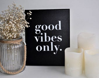 Good Vibes Only | Wall Art | Office Decor