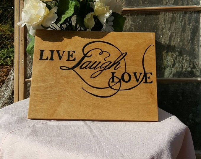 Hand Painted Wood Sign, Live Laugh Love, Motivational Sigh, Family Sign, Gift for Her