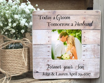 ON SALE  Parents of the Groom Wedding Gift Frame  Today a Groom Tomorrow a Husband Forever Son Personalized Picture Frame