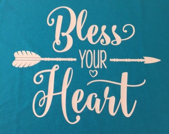 Bless Your Heart Shirt With Arrow
