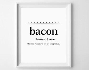 Funny Kitchen Print, Bacon Kitchen Printable, Funny Bacon Print, Funny Wall Art, Kitchen Poster, Funny Kitchen Decor, Funny Bacon Definition