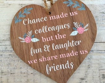 Chance made us colleagues, colleague gift, wooden gift for friend