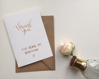 Thank you for being my bridesmaid greeting card featuring metallic copper modern calligraphy handlettering
