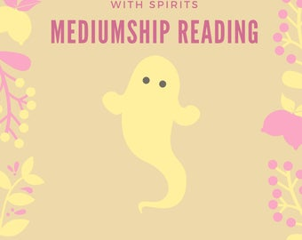 Mediumship Reading