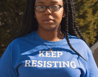 Resistance Shirt Resist Shirt The Resistance human rights shirt womens day shirt Activism shirt Movement shirt resist trump womens rights