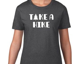 Take A Hike Shirt - Road Trip Shirt - Forest Shirt - Funny Camping Shirt - Camp Shirt - Vacation Shirt - Hiking Shirt - Adventure Shirt