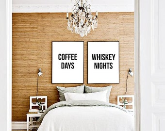 Coffee Days Whiskey Nights set of two printable posters | Typography quote Art Print | Gallery wall | Bundle | Modern Minimalist Home Decor