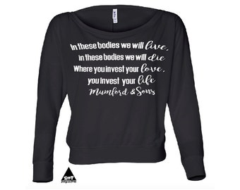 Mumford and Sons Lyrics Women's Flowy Long Sleeve Off Shoulder Tee