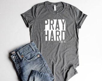 Pray Shirts Christian Junior Fitted Shirts Christian T Shirts Pray Women Cute Shirts For Women Shirts Pray Hard Bible Verse Shirts for Camp