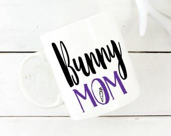 Bunny Mom Coffee Mug - Bunny Lover - Gift For Christmas - Cute Coffee Mug - Bunny Mom