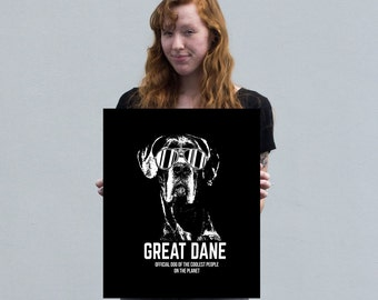 Great Dane Official Dog of the Coolest People Canvas Art
