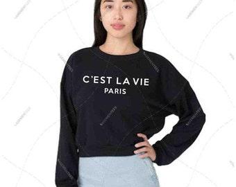 "Women - Girls - Premium Retail Fit ""C'est La Via Paris"" The Classic American Apparel Cropped Sweater (OS)"