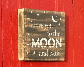 To the Moon... Pallet Sign