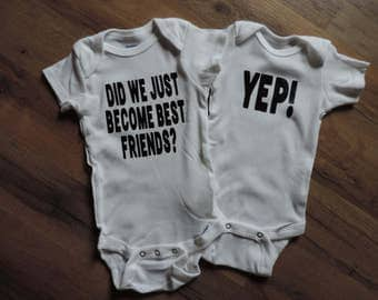 Did We Just Become Best Friends? Onesie Set | Twins Onesies | Best Friends Onesies | Cousin Onesies | Step Brothers Humor