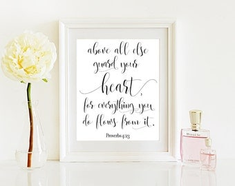 Proverbs 4:23/ 24x30/16x20/8x10/A4 Girl Nursery Script Print/Bible Verse Print/ Above All Else Guard Your Heart From Everything You Do Print