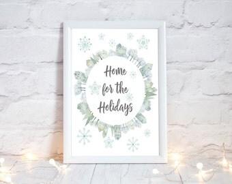 Home for the Holidays, Christmas Printable, Festive Home Decor, Holiday Printable, Christmas Home Decor, Holiday Home Decor, Xmas Decoration