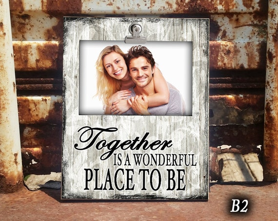 Together Together Is A Wonderful Place To Be Clip Frame Photo Frame Clip Frame For Couple