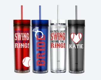 Last Swing Before The Ring Skinny Tumblers/Custom/Personalized/Baseball Bachelorette Party/Glitter/Bling/Pitch Before Hitched/Inning/Pitches