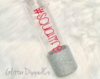 Squat Life 32oz Water Bottle//Glitter Dipped//Plastic BPA Free