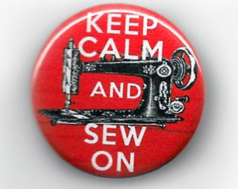 Keep Calm and Sew On! Pinback Button