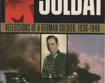 Nazi War Mchine Soldat Reflectionof  a Geman Soldier 1936-1949 by Siegfried Knappe with Ted Brusaw 1992 Paperback