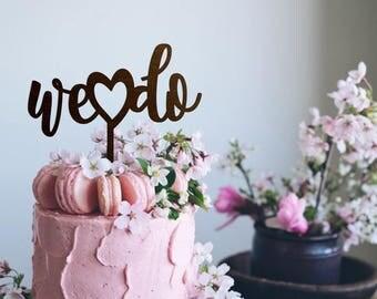 We Do Cake Topper Etsy