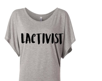 Lactivist Shirt | Lactation Consultant Shirt | Lactivist T-Shirt | Breastfeeding Shirt | Breastfeeding Awareness
