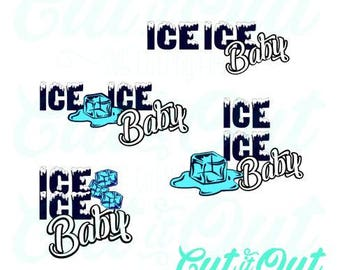 Ice Ice Baby SVG - Vanilla Ice cut files - Silhouette - clipart - cut file - vector - Baby announcement svg cut files - 1990's song quotes